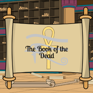 Book of the Dead from Egyptian Mythology